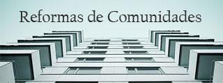 Expertos en Reformas de comunidades de vecinos
